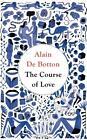 The Course of Love von Alain de Botton (2016, Taschenbuch)