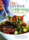 The Barefoot Contessa Cookbook by Ina Garten (Hardback, 1999)