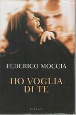 HO VOGLIA DI TE - FEDERICO MOCCIA   ED. MONDOLIBRI