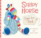 Stripy Horse, Time for Bed by Jim Helmore (Board book, 2011)
