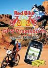 GPS Praxisbuch Garmin Edge 800 (2011, Taschenbuch)