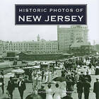 Historic Photos of New Jersey by Russell Roberts (Hardback, 2010)