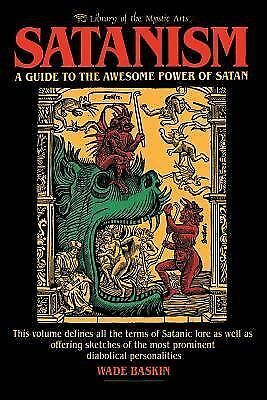 Satanism: A Guide to the Awesome Power of Satan