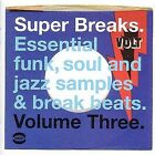 Super Breaks, Vol. 3: Essential Funk, Soul & Jazz Samples and Breakbeats by Various Artists (CD, Feb-2002, BGP (Beat Goes Public))