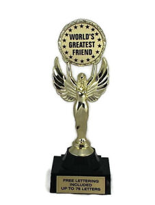 World-039-s-Greatest-Friend-Trophy-Pal-Buddy-Admire-Respect-Free-Lettering