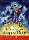 Reflections for Ragamuffins: Daily Devotions from the Writings of Brennan Manning by Brennan Manning (Paperback, 1998)