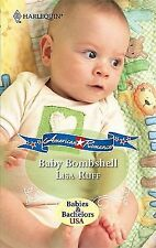 Baby Bombshell by Lisa Ruff (2010, Paperback)
