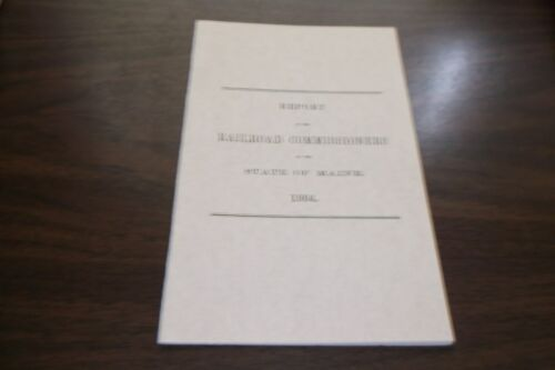 1864 STATE OF MAINE RAILROAD COMMISSIONERS REPORT REPRINT