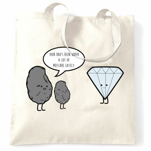 Details about  /Joke Tote Bag Your Dad/'s Been Under A Lot Of Pressure Diamond Science Funny