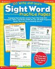 100 Write and Learn Sight Word Practice Pages 9780439365628 Paperback