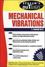 Schaum's Outline of Theory and Problems of Mechanical Vibrations by S. Graham Kelly (Paperback, 1996)