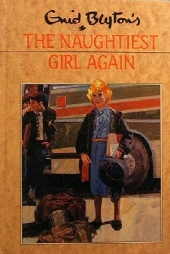 1 of 1 - The Naughtiest Girl Again by Blyton Enid - Book - Pictorial Hard Cover