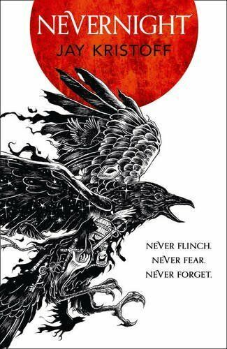 Nevernight: Never flinch, never fear and never fo... by Kristoff, Jay 0008179999