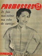 Magazine Promesses n°123 - 1954 - Robe de Cortège avec min patron -