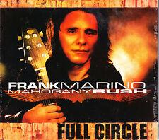 FRANK MARINO & MAHAGONY RUSH full circle Digipack CD NEU OVP/Sealed