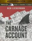 The Carnage Account by Ben Lieberman (CD-Audio, 2014)