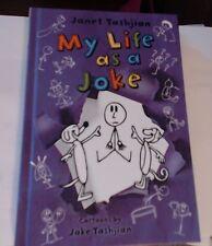 The My Life: My Life As a Joke 4 by Janet Tashjian (2014, Hardcover)