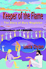 Keeper of the Flame: The Story of Mary Magdalen by Leslie A Chyten (Paperback / softback, 1999)