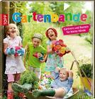 Gartenbande von Pia Deges (2014, Gebundene Ausgabe)