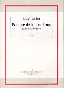 Exercice De Lecture à Vue Vornehm Joseph Lauber Für Posaune Und Klavier