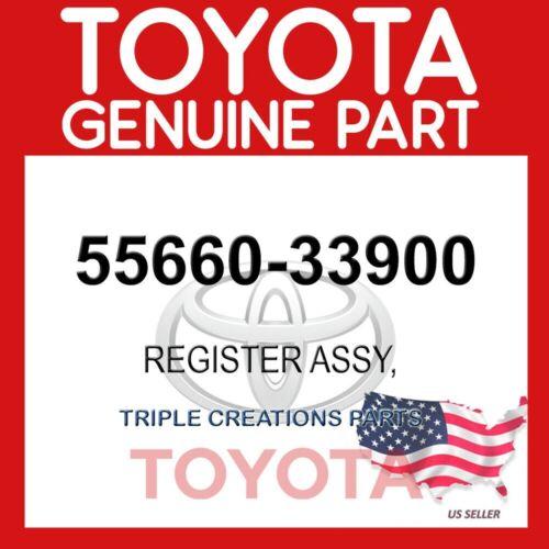 55660-33900 OEM GENUINE TOYOTA REGISTER ASSY 5566033900
