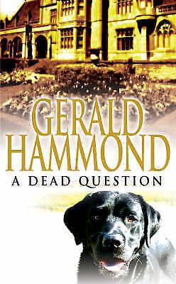 Hammond, Gerald, A Dead Question, Very Good Book