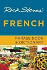 Rick Steves' French Phrase Book & Dictionary by Rick Steves (Paperback, 2013)