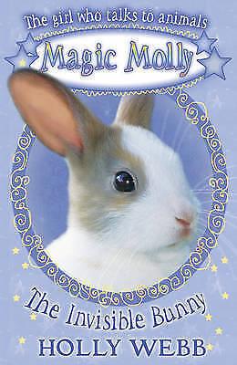 The Invisible Bunny (Magic Molly), Webb, Holly, Very Good Book