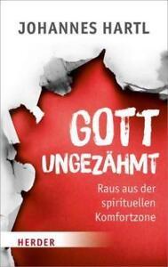 Gott ungezähmt von Johannes Hartl (2016, Gebundene Ausgabe) - Weingarten, Deutschland - Gott ungezähmt von Johannes Hartl (2016, Gebundene Ausgabe) - Weingarten, Deutschland