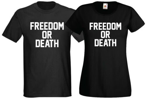 Ladies Mens Girls Feminism Suffragette Protest Slogan Freedom or Death T-Shirt