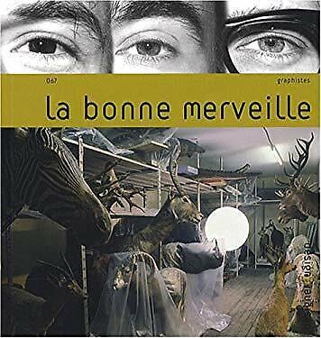 la bonne merveille by THOMAS COUDERC, THOMAS DIMETTO, CLMENT VAUCHEZ-ExLibrary