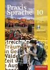 Praxis Sprache. Arbeitsheft 10 mit Lernsoftware. Allgemeine Ausgabe (2014, Geheftet)