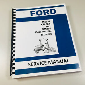 Ford New Holland Cm224 Cm274 Commercial Mower Service Repair