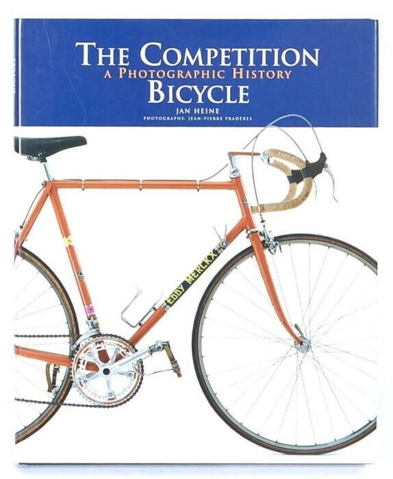 """Book - """"The Competition Bicycle"""" Jan Heine,"""