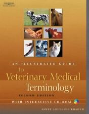 An Illustrated Guide to Veterinary Medical Terminology by Janet Amundson Romich (2005, Paperback, Revised)