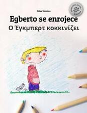 Egberto Se Enrojece/o Egbert Kokkinizei : Libro Infantil para Colorear...