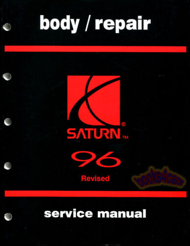 SHOP MANUAL SATURN SERVICE REPAIR 1996 OOK BODY