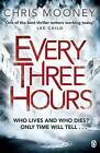Every Three Hours by Chris Mooney (Paperback, 2016)