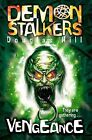 Demon Stalkers 3 - Vengeance by Douglas Hill (Paperback, 2009)