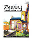The Accessible Housing Design File by Barrier Free Environments Incorporated (Paperback, 1991)