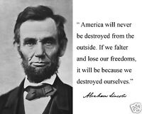 Abraham Lincoln Usa america Will Never Autograph Famous Quote Photo Photograph