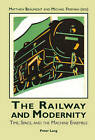 The Railway and Modernity: Time, Space, and the Machine Ensemble by Verlag Peter Lang (Paperback, 2007)