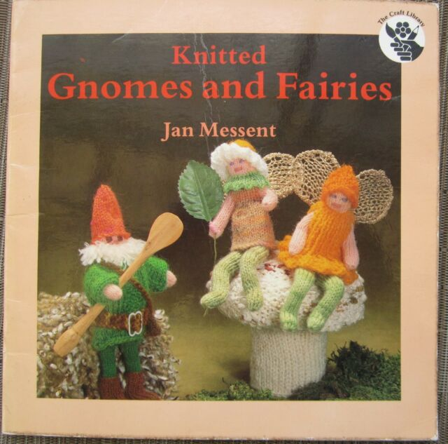 Knitted Gnomes and Fairies by Jan Messent (Paperback, 1986)
