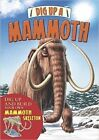 Dig Up a Mammoth by Arcturus Publishing (Board book, 2016)