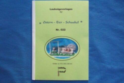"""basteln REGU EIER SCHAUKEL /""""einf Motive z Laubsägevorlagen N022/"""" OSTERN"""