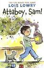 Attaboy, Sam! by Lois Lowry (Hardback, 2016)