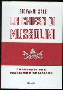 SALE-GIOVANNI-LA-CHIESA-DI-MUSSOLINI-RIZZOLI-2011-PATTI-LATERANENSI