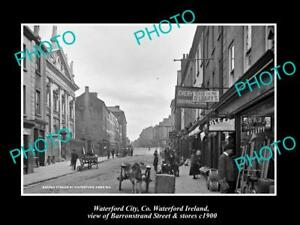 OLD-LARGE-HISTORIC-PHOTO-OF-WATERFORD-IRELAND-BARRONSTRAND-ST-amp-STORES-c1900-1