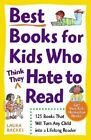 Best Books for Kids Who (think They) Hate to Read by Laura Backes (Paperback, 2001)