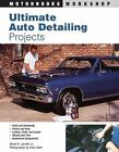 Motorbooks Workshop: Ultimate Auto Detailing Projects by David H., Jr. Jacobs and Robert Rudhall (2003, Paperback)